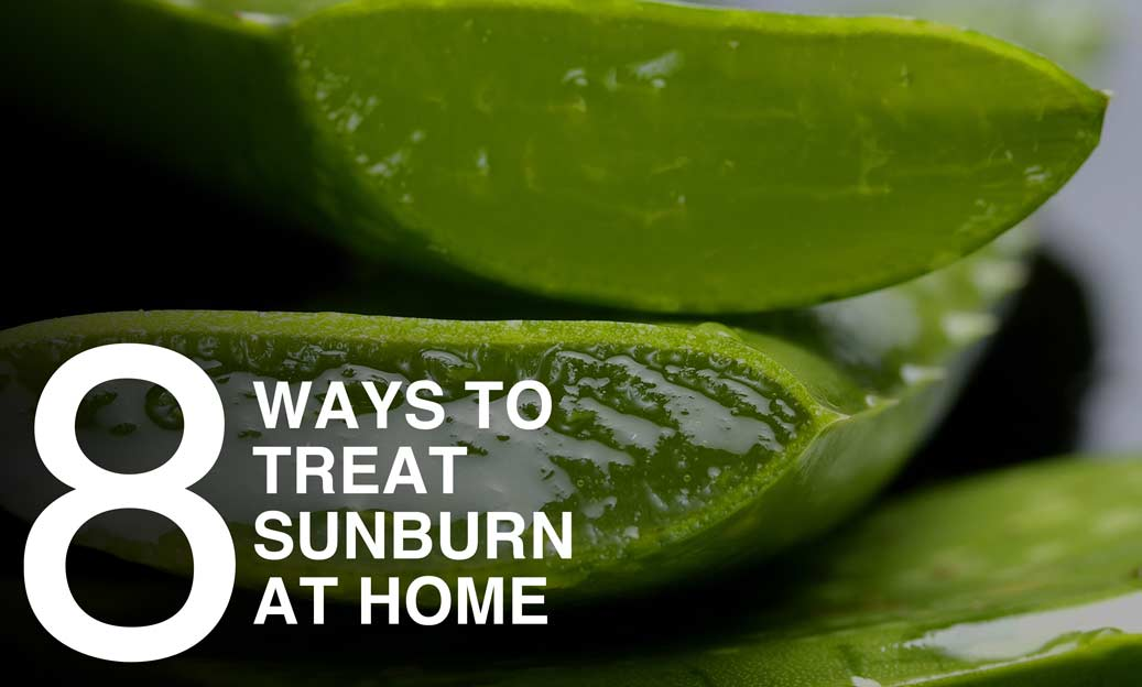 Learn by Burn: 8 Ways to Treat Sunburn at Home