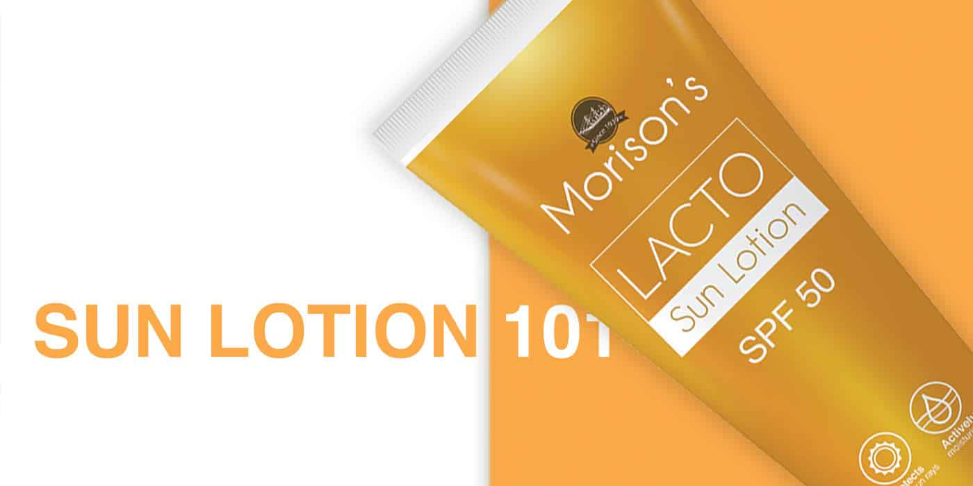 Sun Lotion 101